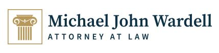 Michael John Wardell, Attorney at Law