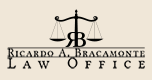 <b>Law Offices of Ricardo A. Bracamonte</b>