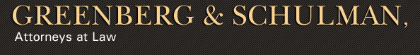 Greenberg & Schulman, Attorneys at Law