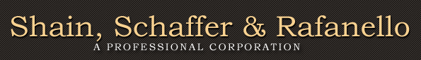 Shain, Schaffer & Rafanello A Professional Corporation- Commercial Litigation