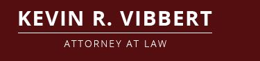 Kevin R. Vibbert, Attorney at Law