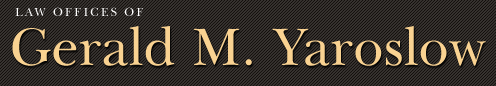 Law Offices of Gerald M. Yaroslow