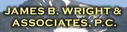 James B. Wright & Associates, P.C.