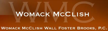 Womack McClish Wall Foster Brooks, P.C.