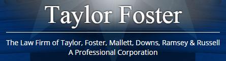 Taylor, Foster, Mallett, Downs, Ramsey & Russell, P.C.
