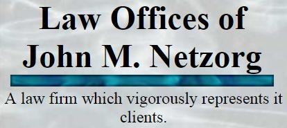 Law Offices of John M. Netzorg