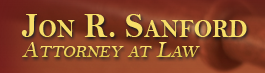 Jon R. Sanford, Attorney At Law