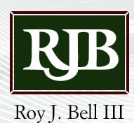 Roy J. Bell, III Attorney at Law A Law Corporation