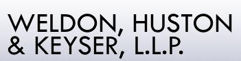Weldon, Huston & Keyser, L.L.P.