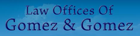 Law Offices of Gomez & Gomez