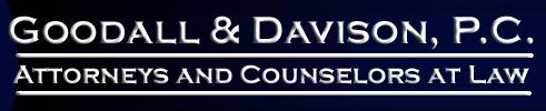 Goodall & Davison, P.C.