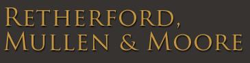 Retherford, Mullen & Moore, LLC