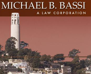 Michael B. Bassi A Law Corporation
