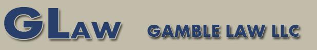 Gamble Law LLC