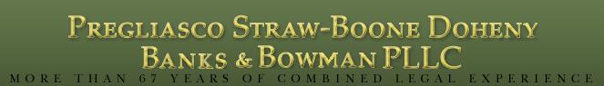 Pregliasco Straw-Boone Doheny Banks and Bowman, PLLC
