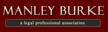 Manley Burke A Legal Professional Association