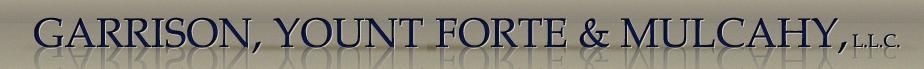 Garrison, Yount, Forte, & Mulcahy L.L.C.