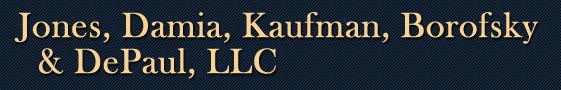 Jones, Damia, Kaufman, Borofsky & DePaul, LLC