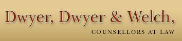 Dwyer, Dwyer & Welch