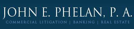 John E. Phelan, P.A.