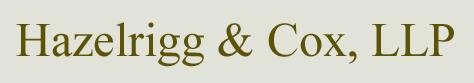 Hazelrigg & Cox, LLP