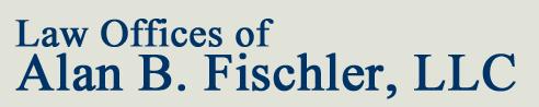 Law Offices of Alan B. Fischler, LLC