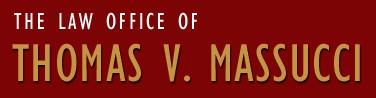 The Law Office of Thomas V. Massucci