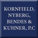 Kornfield, Nyberg, Bendes & Kuhner, P.C