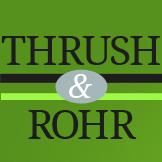 Thrush & Rohr