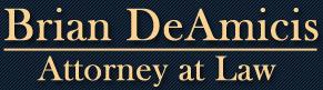 Brian DeAmicis Attorney at Law