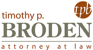 Timothy P. Broden Attorney at Law