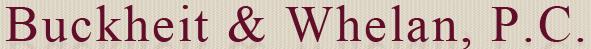 Buckheit & Whelan, P.C.