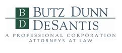 Butz Dunn & DeSantis A Professional Corporation