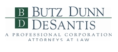 Butz Dunn & DeSantis A Professional Corporation