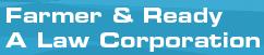 Farmer & Ready A Law Corporation