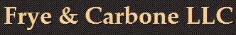 Frye & Carbone LLC