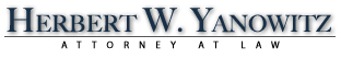 Herbert W. Yanowitz Attorney at Law