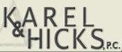 Karel & Hicks, P.C.