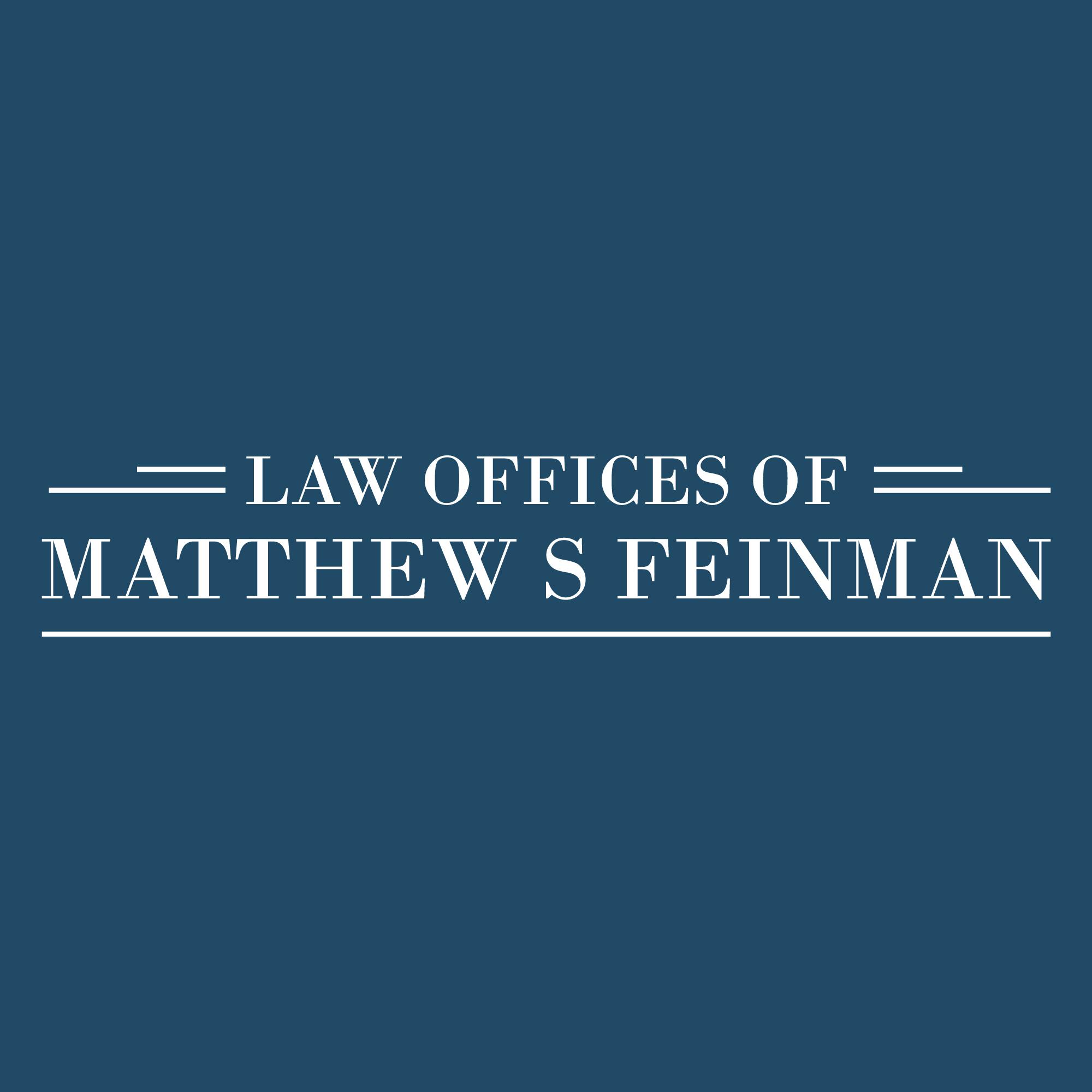 Law Offices of Matthew S Feinman