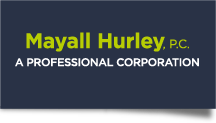 Mayall Hurley P.C.