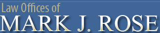 Law Offices of Mark J. Rose