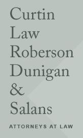 Curtin Law Roberson Dunigan & Salans