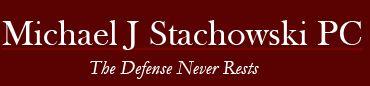 Michael J. Stachowski, P.C.
