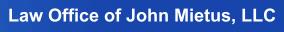 Law Office of John Mietus, LLC