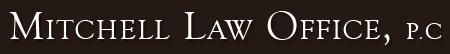 Mitchell Law Office, P.C.