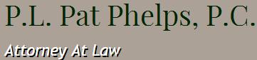 P.L. Pat Phelps, P.C.