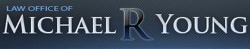 Law Office of Michael R. Young | Riverside Personal Injury Attorney