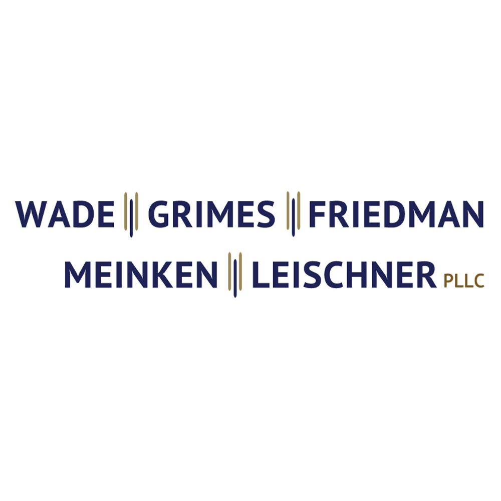 Wade Grimes Friedman Meinken & Leischner PLLC