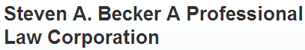 Steven A. Becker A Professional Law Corporation