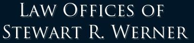 Law Offices of Stewart R. Werner